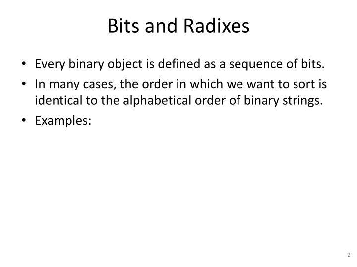 Bits and radixes