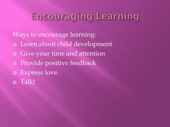 Encouraging learning1
