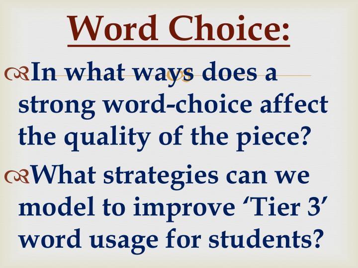 Word Choice: