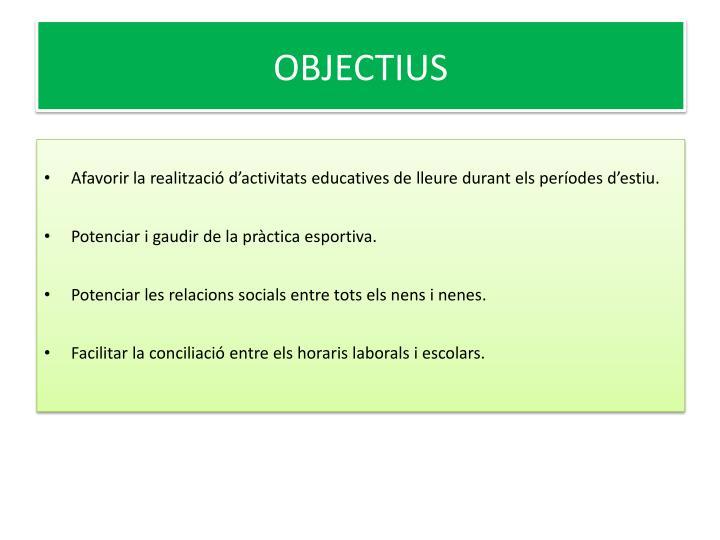 OBJECTIUS