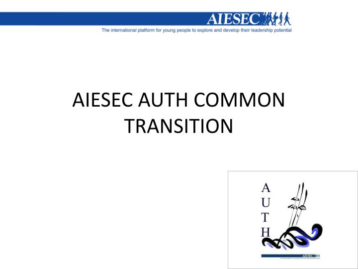 aiesec auth common transition n.