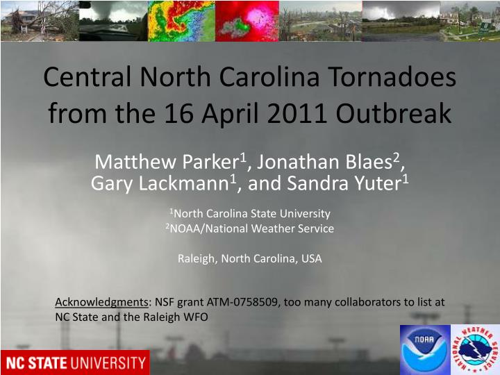 central north carolina tornadoes from the 16 april 2011 outbreak n.
