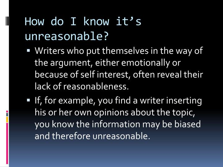 How do I know it's unreasonable?