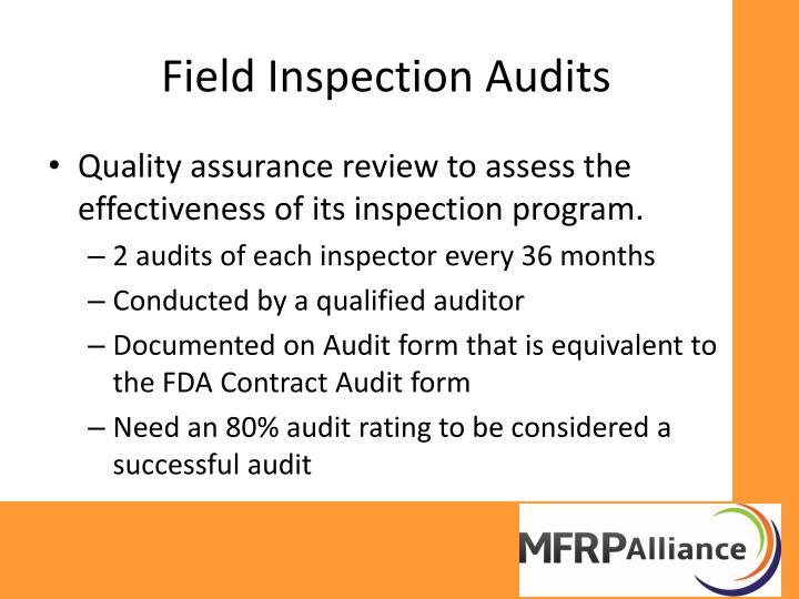 Field Inspection Audits
