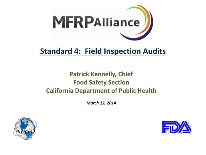 Standard 4:  Field Inspection Audits