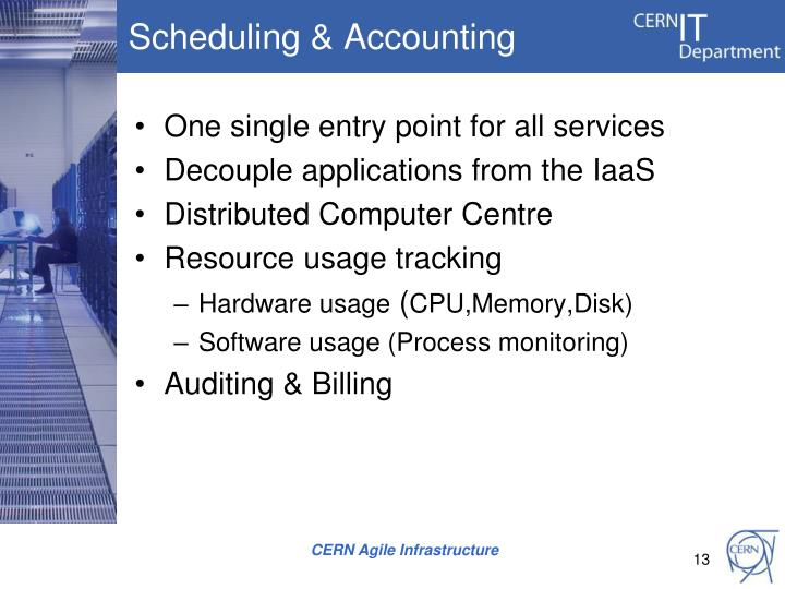 Scheduling & Accounting