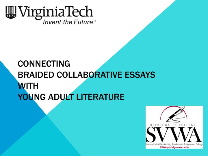 connecting braided collaborative essays with young adult literature n.