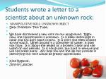 students wrote a letter to a scientist about an unknown rock