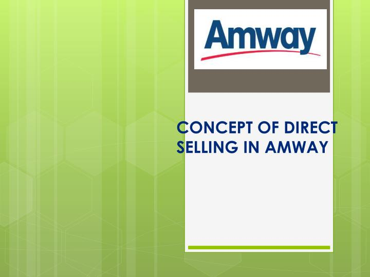 concept of direct selling in amway n.
