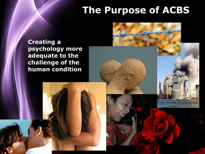 The Purpose of ACBS
