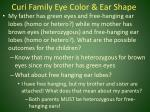 curi family eye color ear shape