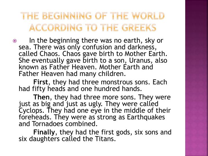 The beginning of the world according to the