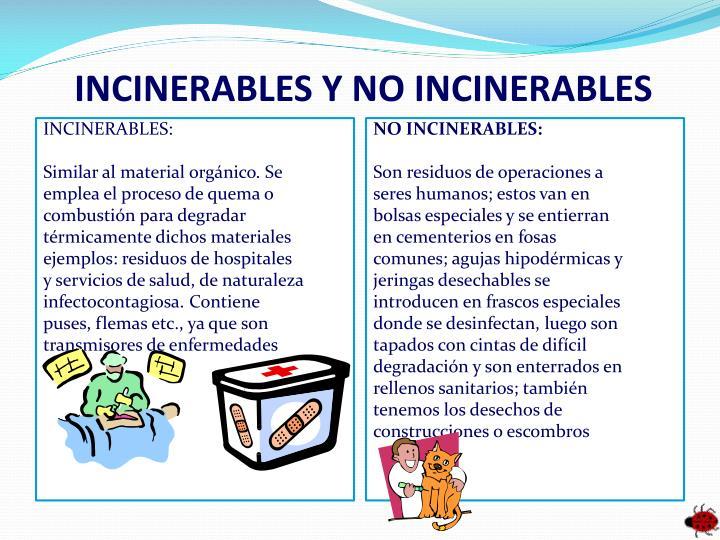INCINERABLES Y
