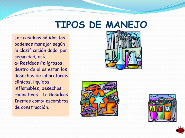 TIPOS DE MANEJO
