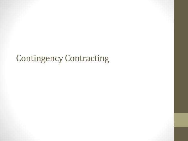 contingent and qusai contracts Contingent and special contract 1 contingent contracts to do or not to do a quasi contract is a type of contract in which one party is bound to pay money.