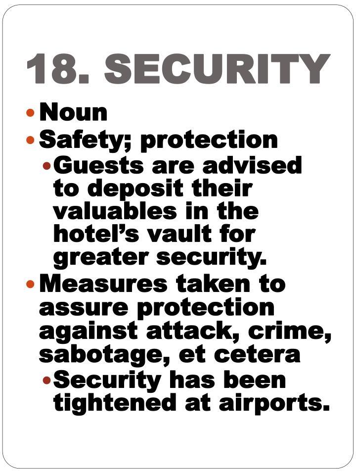 18. SECURITY