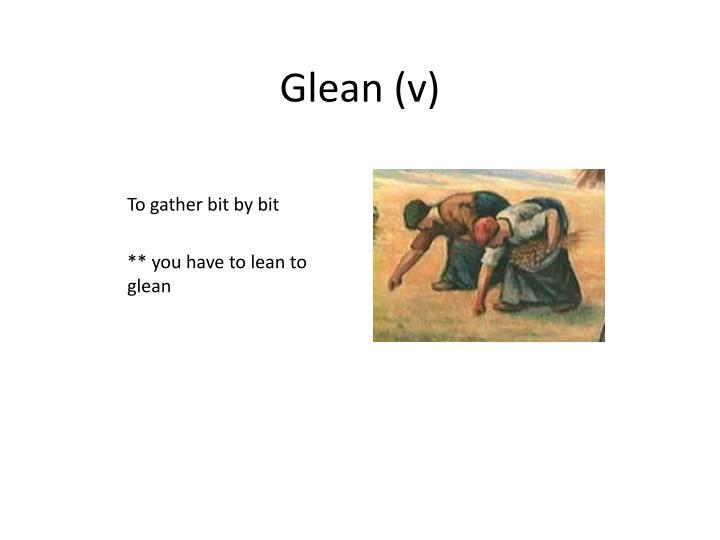 Glean (v)