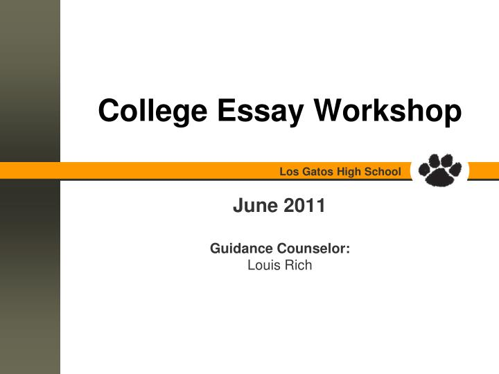 college essay workshop We will be holding our annual college essay writing workshop on sunday, september 23rd at fordham university lincoln center high school students will have the opportunity to meet one-on-one with leading college admissions experts to have their common application and college essay reviewed.