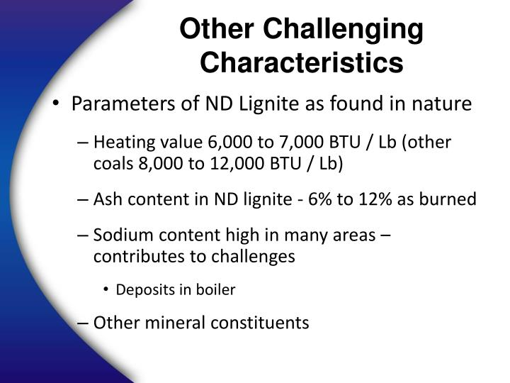 Other Challenging Characteristics