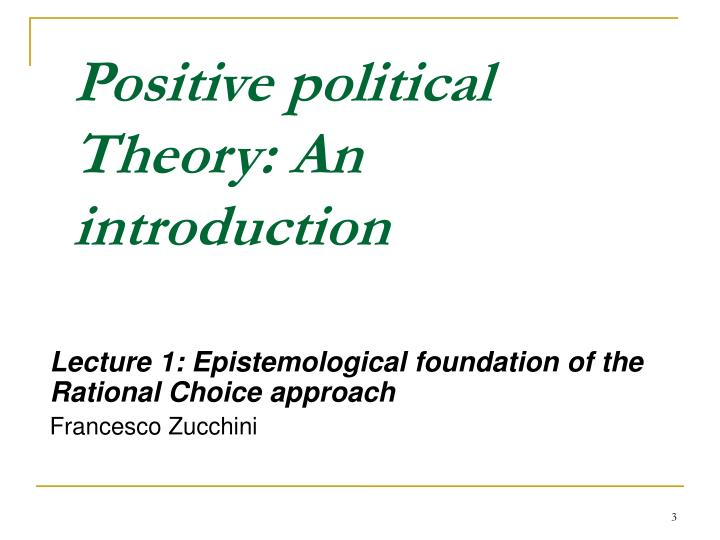 Positive political Theory: An introduction
