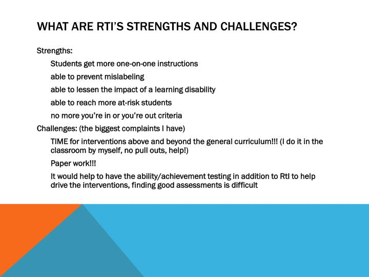 What are RtI's strengths