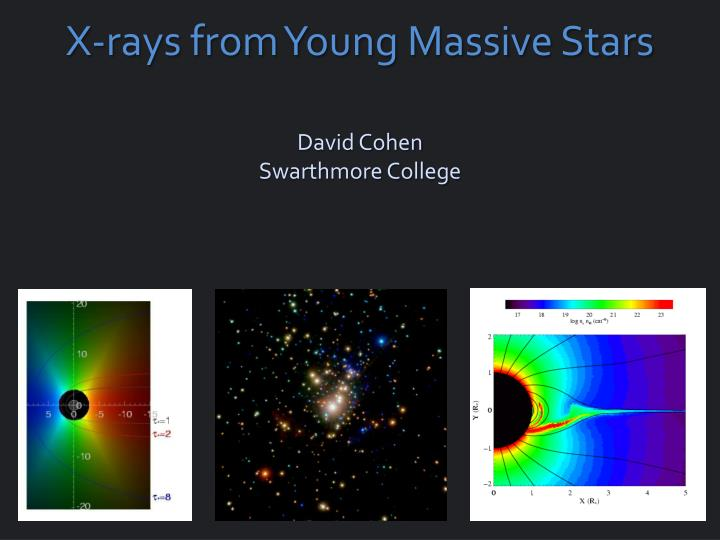 x rays from young massive stars n.
