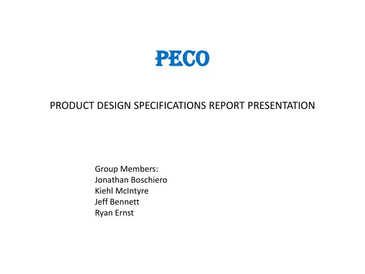 peco product design specifications report presentation n.