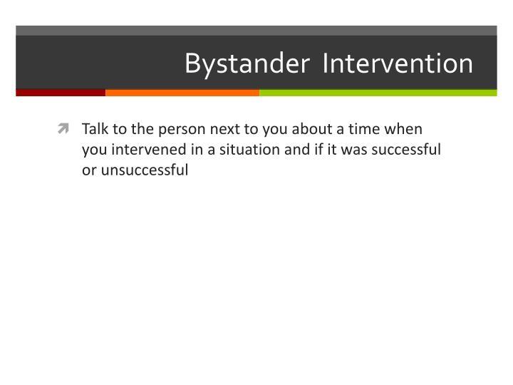 Bystander  Intervention