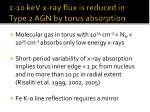 2 10 kev x ray flux is reduced in type 2 agn by torus absorption