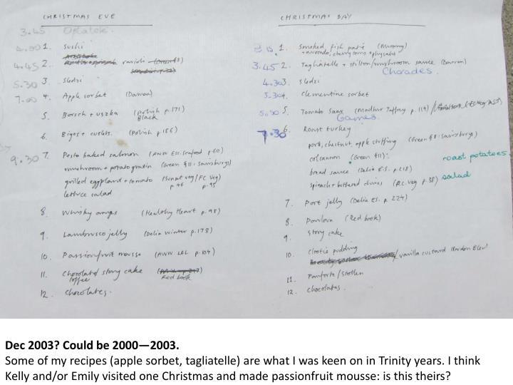 Dec 2003? Could be 2000—2003.