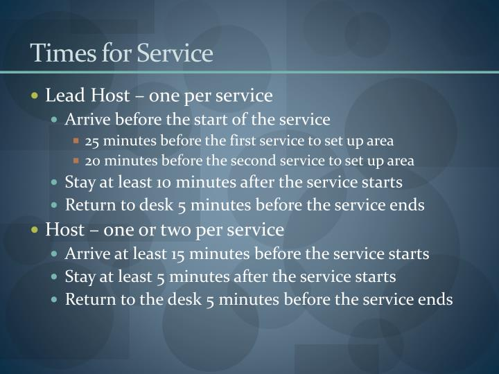 Times for Service