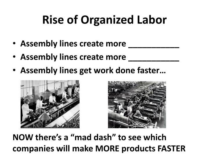the rise of organized labor The rise of organized labor available from these sellers have a question find answers in product info, q&as, reviews please make sure that you are.