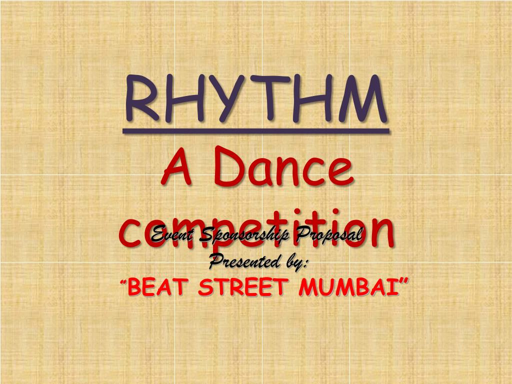 Ppt Rhythm A Dance Competition Powerpoint Presentation