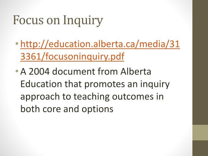 Focus on Inquiry