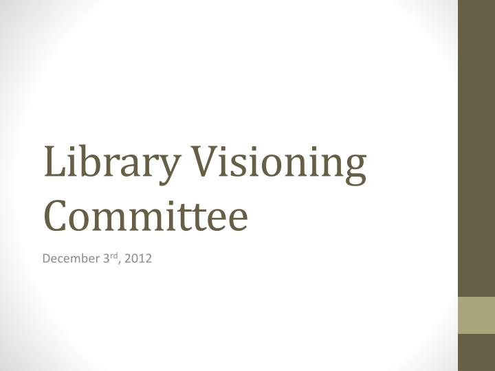 Library visioning committee