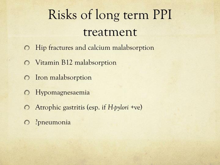 Risks of long term PPI treatment