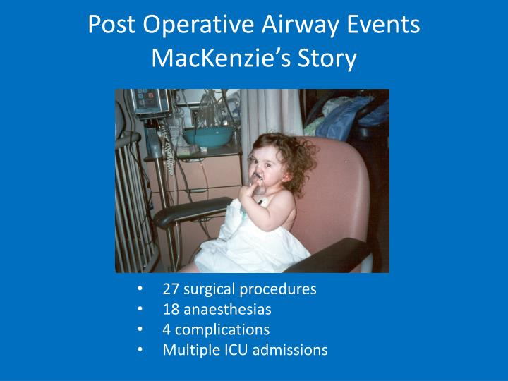 Post Operative Airway Events