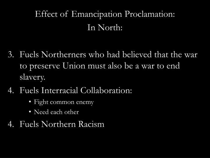 Effect of Emancipation Proclamation: