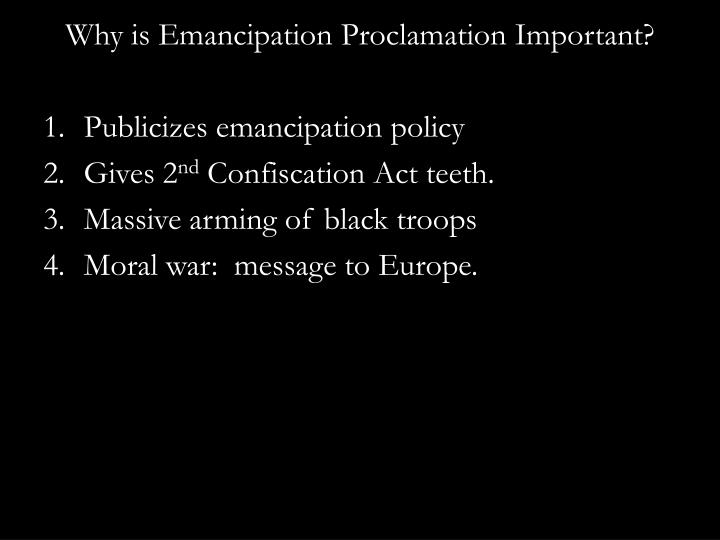 Why is Emancipation Proclamation Important?