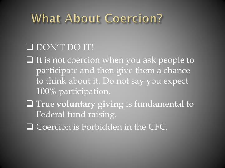 What About Coercion?