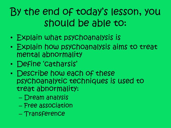 By the end of today s lesson you should be able to