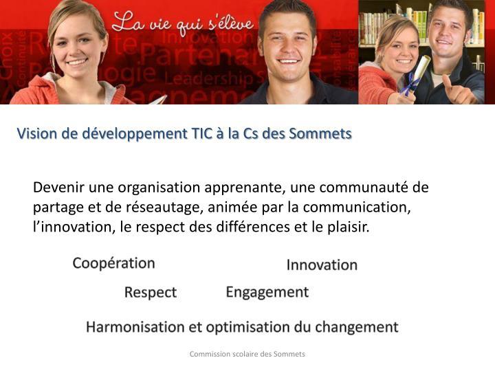 Vision de développement TIC à la Cs des Sommets
