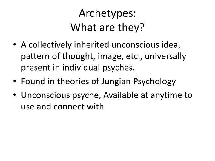Archetypes what are they