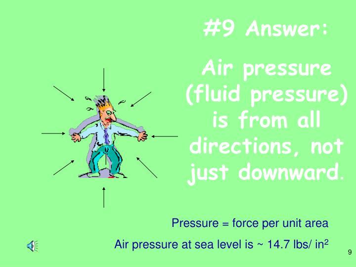 #9 Answer: