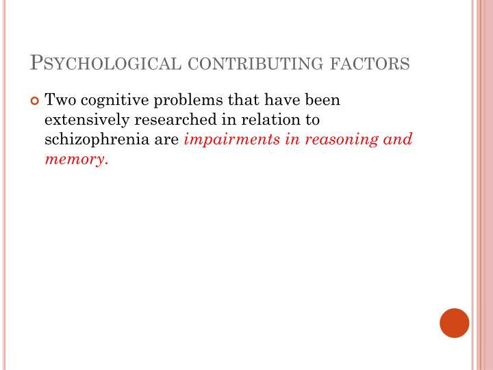 Psychological contributing factors