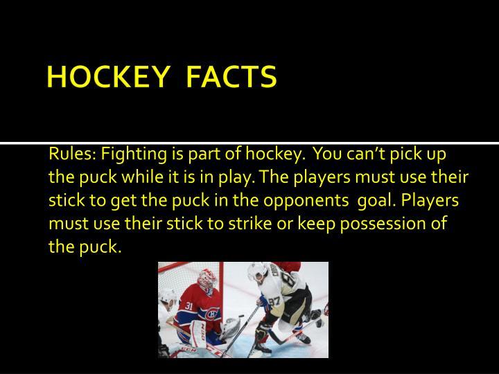 HOCKEY  FACTS