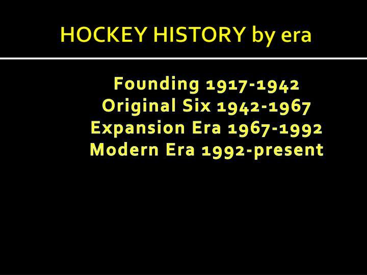 Hockey history by era