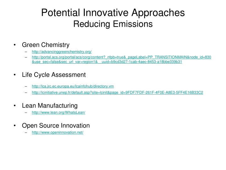 Potential Innovative Approaches