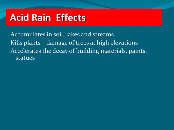 Accumulates in soil, lakes and streams