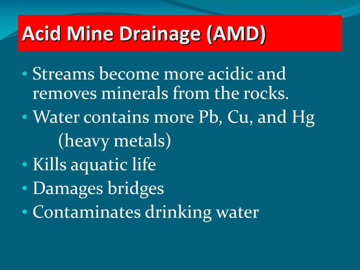 Streams become more acidic and removes minerals from the rocks.